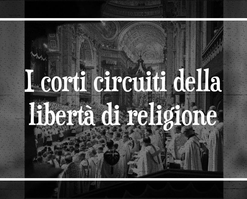 I corti circuiti della libertà di religione